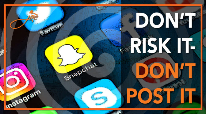 Don't Risk It – Don't Post It: Social Media and Your Personal Injury Case.